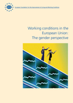 Working conditions in the European Union: the gender perspective