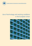 Use of technology and working conditions in the European Union