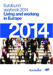 Yearbook 2014 Eurofound: Vivre et travailler en Europe