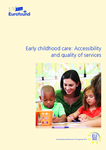 Early childhood care: Accessibility and quality of services