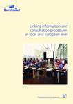 Linking information and consultation procedures at local and European level