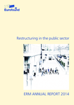 ERM Annual Report 2014: Restructuring in the public sector
