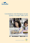 Convergence and divergence of job quality in Europe 1995–2010