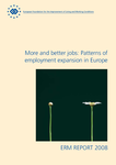ERM Report 2008 - More and better jobs: Patterns of employment expansion in Europe