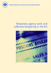 Temporary agency work and collective bargaining in the EU