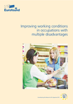 Improving working conditions in occupations with multiple disadvantages