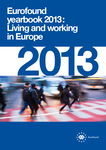Eurofound yearbook 2013: Living and working in Europe