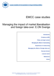 EMCC case studies - Managing the impact of market liberalisation and foreign take-over: E.ON Sverige