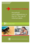 Foundation Findings - Household over-indebtedness in the EU: The role of informal debts