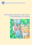 First European Quality of Life Survey: Social dimensions of housing
