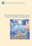 First European Quality of Life Survey: Income inequalities and deprivation