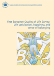 First European Quality of Life Survey: Life satisfaction, happiness and sense of belonging