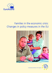 Families in the economic crisis: Changes in policy measures in the EU