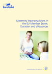 Maternity leave provisions in the EU Member States: Duration and allowances