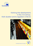 Working time developments in the 21st century: Work duration and its regulation in the EU