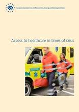 Cover image of report: Access to healthcare in times of crisis