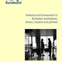 Cover of Violence and harassment in European workplaces: Extent, impacts and policies
